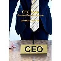 CEO Tools (Successful Executive Handbook)