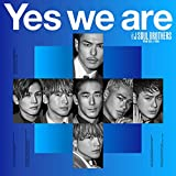 「Yes we are」三代目 J SOUL BROTHERS from EXILE TRIBE