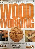 Encyclopedia of Woodworking