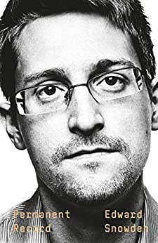 [Snowden, Edward]のPermanent Record (English Edition)