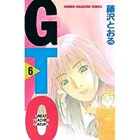 GTO(6) (週刊少年マガジンコミックス)