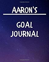 Aaron's Goal Journal: 2020 New Year Planner Goal Journal Gift for Aaron  / Notebook / Diary / Unique Greeting Card Alternative