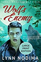 Wolf's Enemy: Texas Ranch Wolf Pack: Large Print (Texas Ranch Wolf Pack Series)