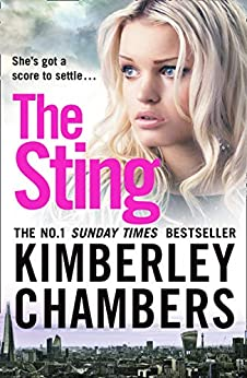 The Sting: The most explosive crime thriller of 2019 from the No.1 bestseller by [Chambers, Kimberley]