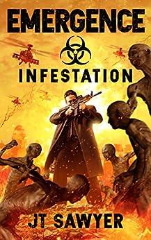 EMERGENCE: Infestation: Volume 2 by [Sawyer, JT]