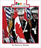 Canada Day (Rookie Read-About Holidays)