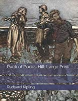 Puck of Pook's Hill: Large Print