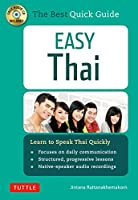 Easy Thai: Learn to Speak Thai Quickly (Includes Audio CD) (Easy Language)