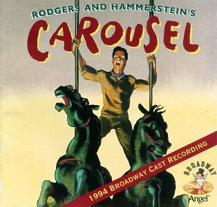 Carousel: 1994 Broadway Cast Recording