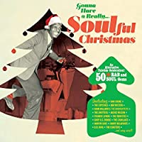 Gonna Have A Really…soulful Christmas(import)