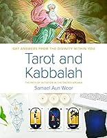 Tarot and Kabbalah: The Path of Initiation in the Sacred Arcana by Samael Aun Weor(2010-03-01)