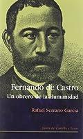 Fernando de Castro, 1814-1874 : un obrero de la humanidad