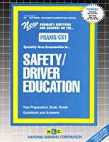 Nte Specialty Area Examination in Safety/Driver Education (National Teacher Examination Series)