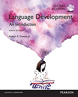 Language Development: An Introduction, Global Edition by [Owens, Robert E.]