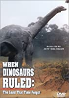 When Dinosaurs Ruled: Land That Time Forgot [DVD]