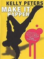 Make It Happen: A Hip Hop Dance Video [DVD]