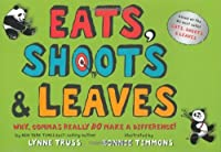Eats Shoots & Leaves: Why Commas Really Do Make a Difference! [並行輸入品]