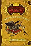 How to Train Your Dragon Book 6: A Hero's Guide to Deadly Dragons