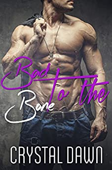Bad to the Bone (Wolf  Investigations and Securities Inc. Book 1) by [Dawn, Crystal]