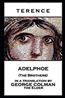 Terence - Adelphoe (The Brothers)