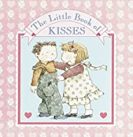 Little Book of Kisses (A Chunky Book(R))