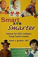 Smart and Smarter