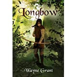 Longbow (The Saga of Roland Inness Book 1) (English Edition)