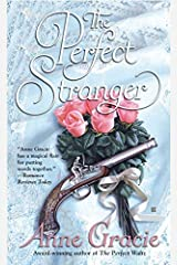 The Perfect Stranger (Merridew Series) by Anne Gracie(2006-06-06) マスマーケット