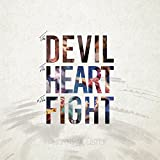Devil the Heart & The Fight