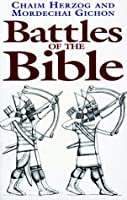 Battles Of The Bible (Greenhill Military Paperback S.)