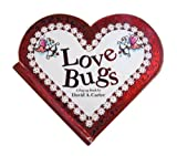 Love Bugs: A Pop Up Book -
