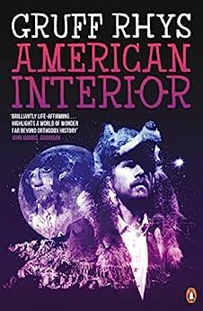 [Rhys, Gruff]のAmerican Interior: The Quixotic Journey of John Evans