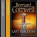 The Last Kingdom [Unabridged Edition]: Book 1