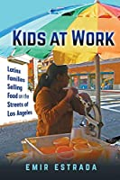 Kids at Work (Latina/O Sociology)