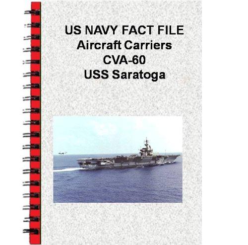 US NAVY FACT FILE Aircraft Carriers CVA-60 USS Saratoga (English Edition)