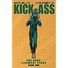 Kick-Ass: The Dave Lizewski Years Book 1