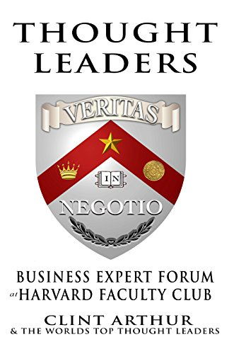 Thought Leaders: Business Expert Forum at Harvard Faculty Club (English Edition)