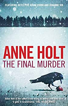 [Holt, Anne]のThe Final Murder: 2 (Vik/Stubo)