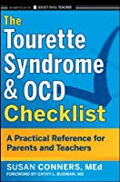 The Tourette Syndrome and OCD Checklist: A Practical Reference for Parents and Teachers (J-B Ed: Checklist)