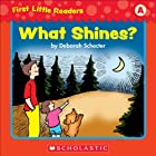 First Little Readers: What Shines? (Level A)