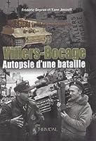Villers-Bocage: Autopsie d'une Bataille 13 juin 1944