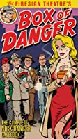 Firesign Theatre's Box of Danger