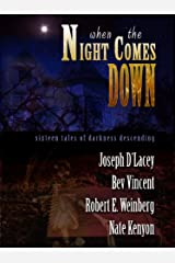 When The Night Comes Down Kindle Edition