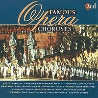 Famous Opera Choruses: Verdi, Wagner, Et Al