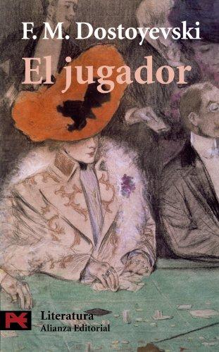 Download El Jugador / The Gambler (Literatura / Literature) 8420635499