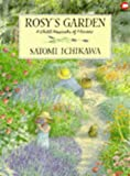 Rosy's Garden: A Child's Keepsake of Flowers