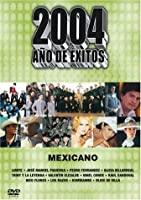 2004 Ano De Exitos: Mexicano [DVD] [Import]