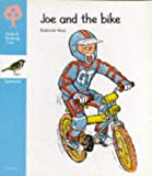 Oxford Reading Tree: Stage 3: Sparrows Storybooks: Joe and the Bike: Joe and the Bike