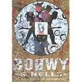 BS BOOWY/SINGLES (バンド・スコア)