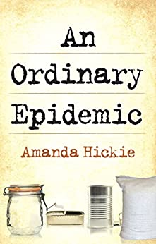 An Ordinary Epidemic by [Hickie, Amanda]